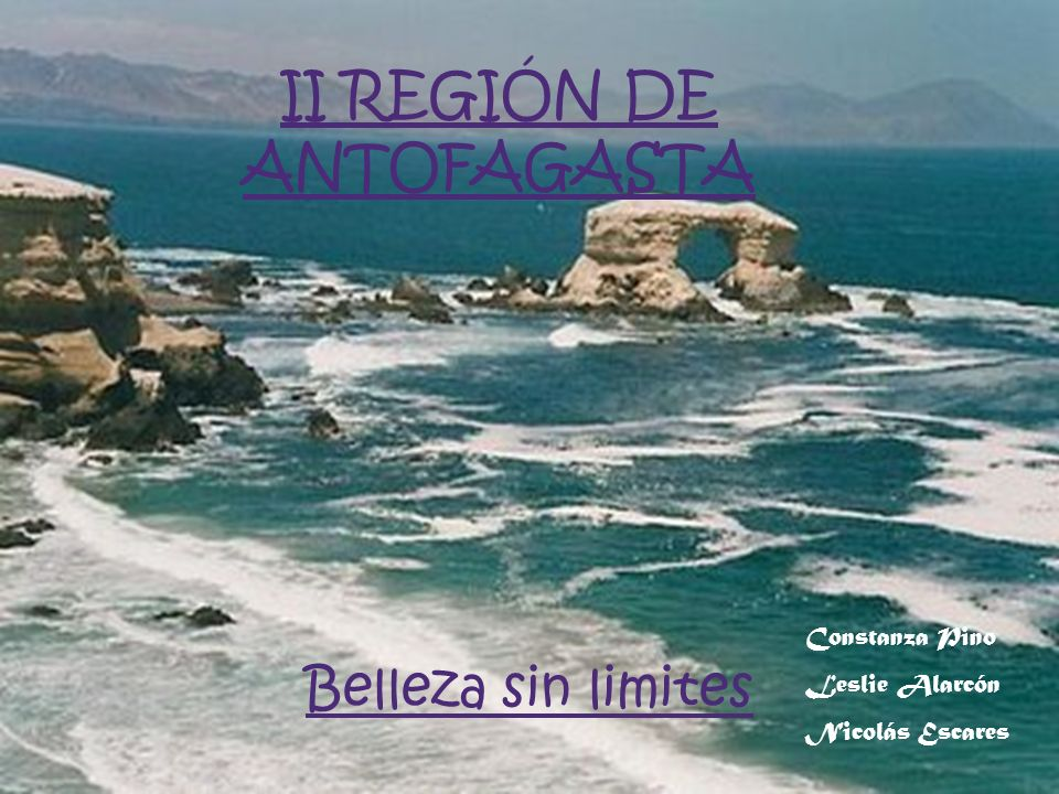 II REGIÓN DE ANTOFAGASTA