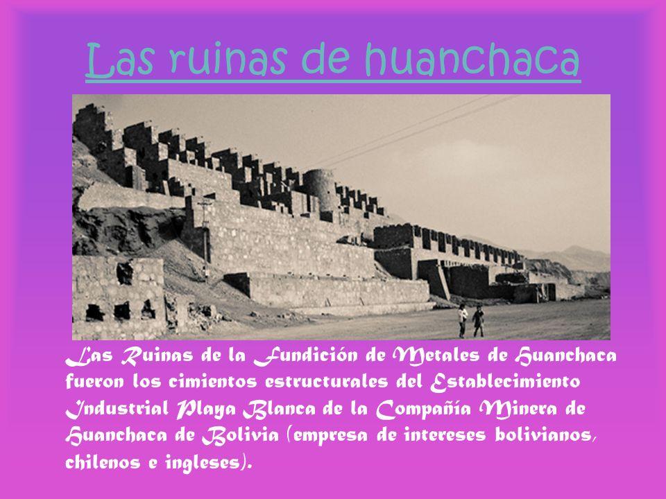 Las ruinas de huanchaca