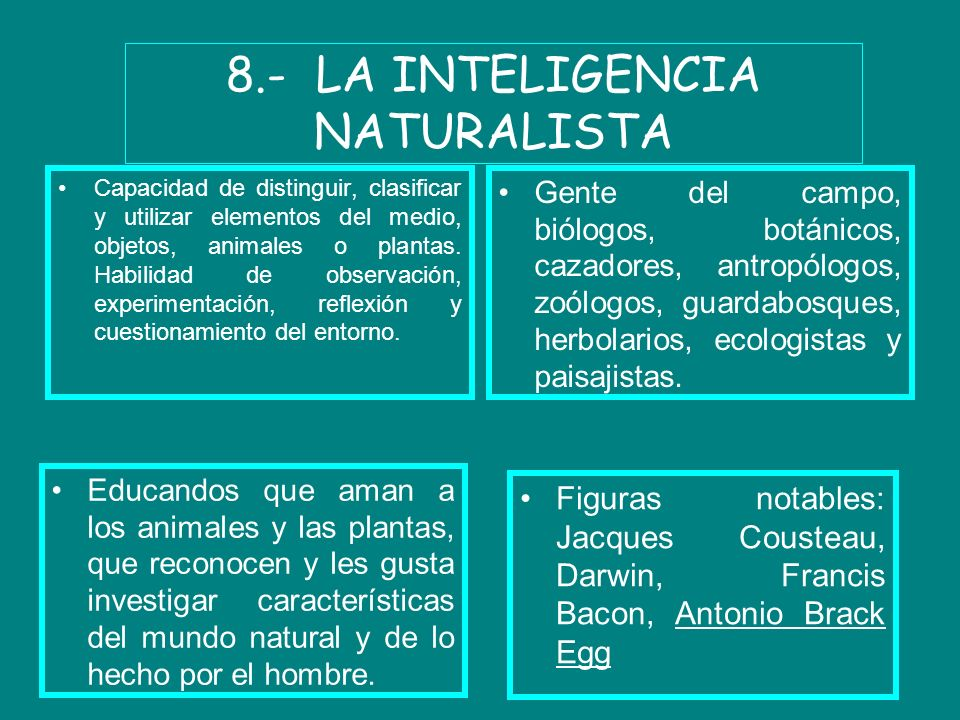 8.- LA INTELIGENCIA NATURALISTA