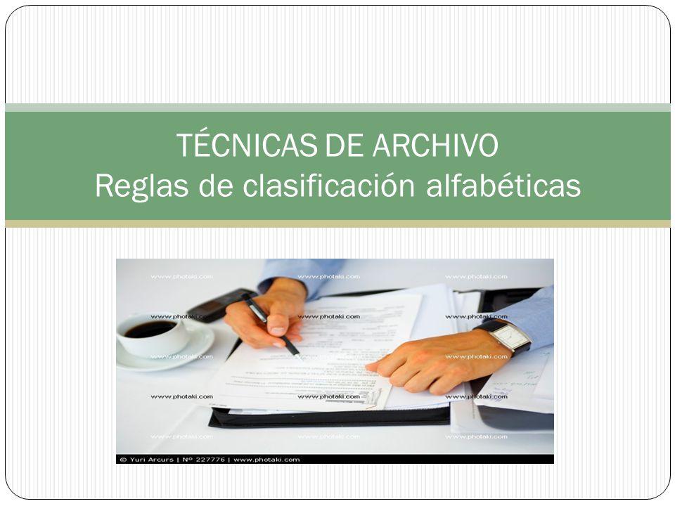 TÉCNICAS DE ARCHIVO Reglas de clasificación alfabéticas - ppt video ...