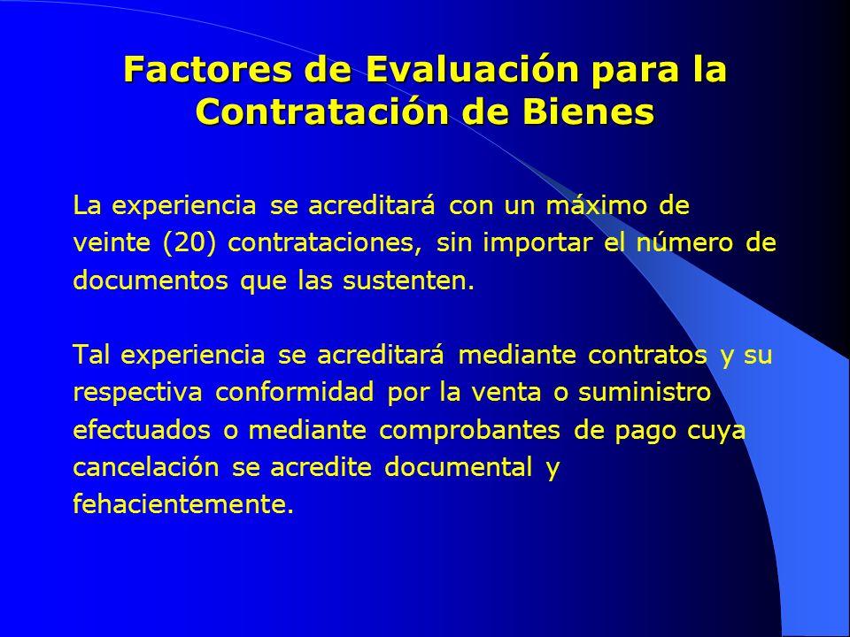 Factores de Evaluación para la Contratación de Bienes