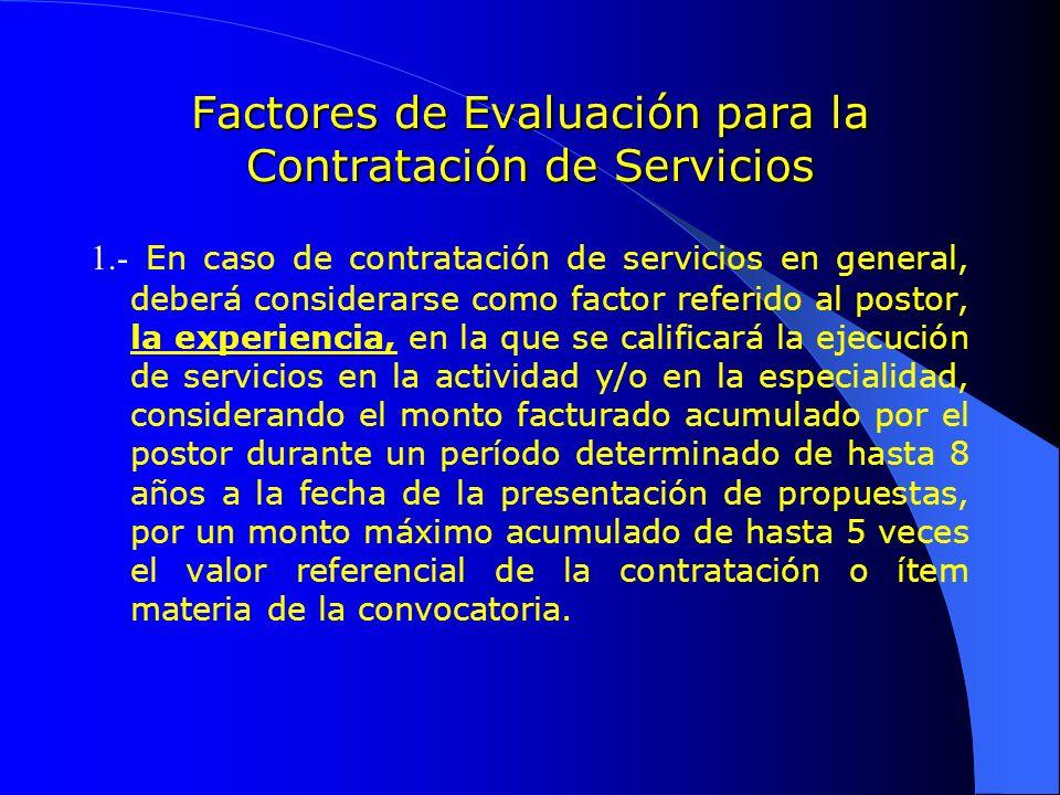 Factores de Evaluación para la Contratación de Servicios