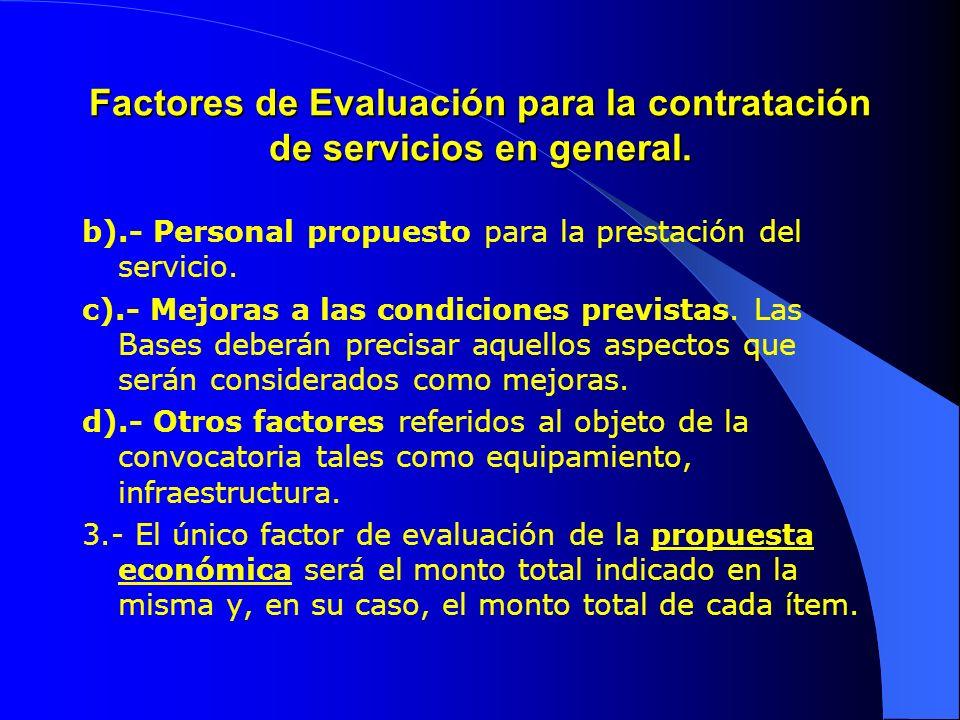 Factores de Evaluación para la contratación de servicios en general.