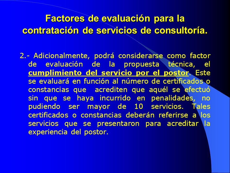Factores de evaluación para la contratación de servicios de consultoría.