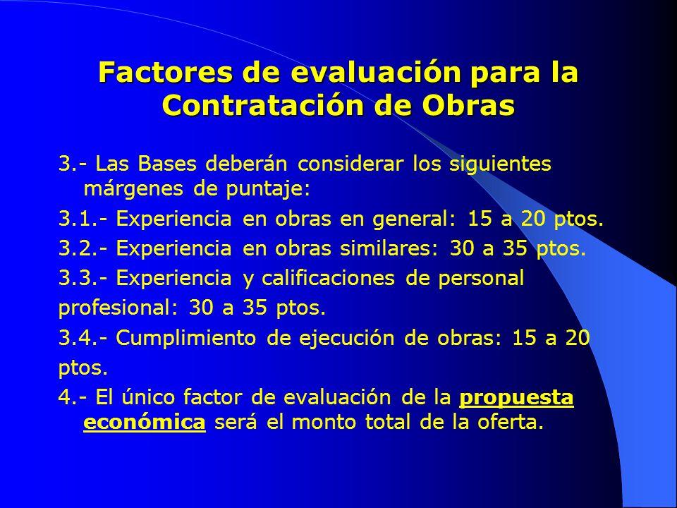 Factores de evaluación para la Contratación de Obras