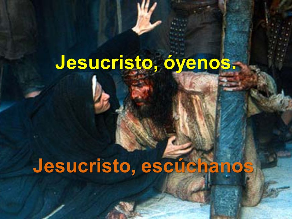 Jesucristo, escúchanos