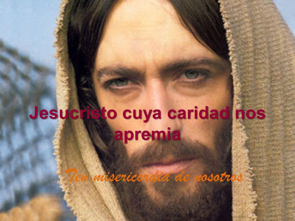 Jesucristo cuya caridad nos apremia