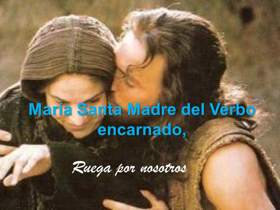María Santa Madre del Verbo encarnado,