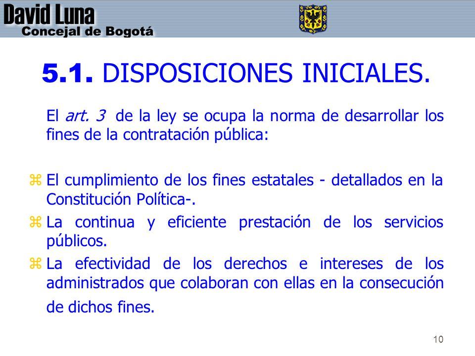 5.1. DISPOSICIONES INICIALES.