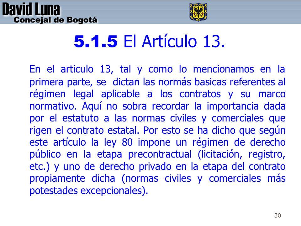 5.1.5 El Artículo 13.