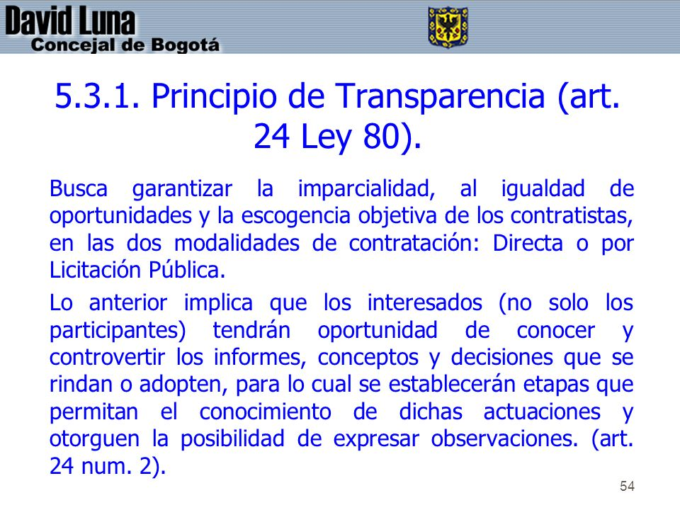 5.3.1. Principio de Transparencia (art. 24 Ley 80).