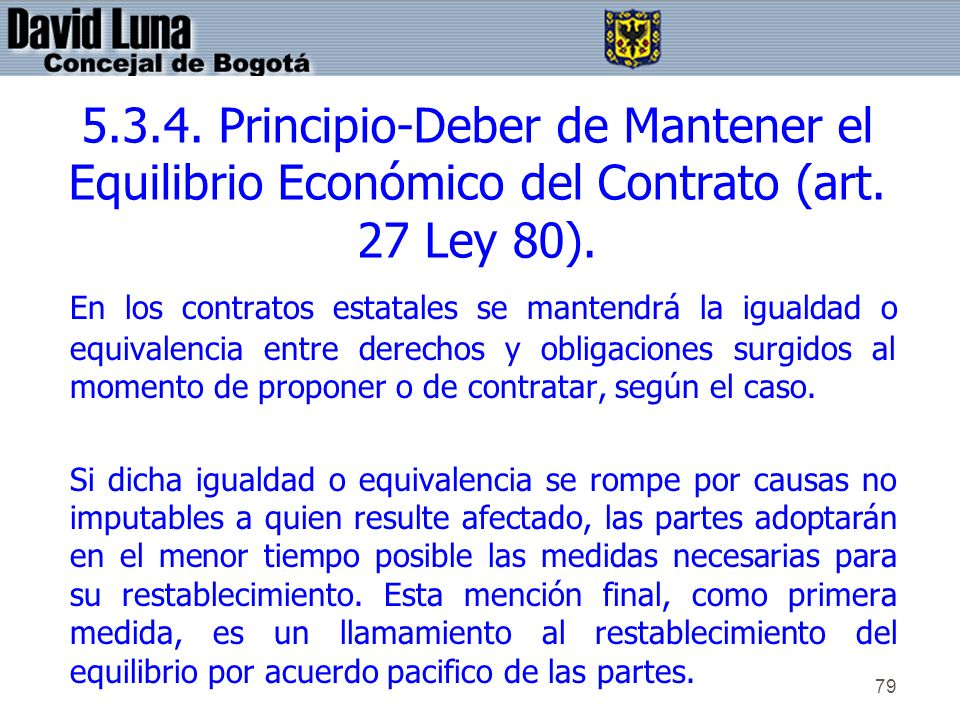 5.3.4. Principio-Deber de Mantener el Equilibrio Económico del Contrato (art. 27 Ley 80).