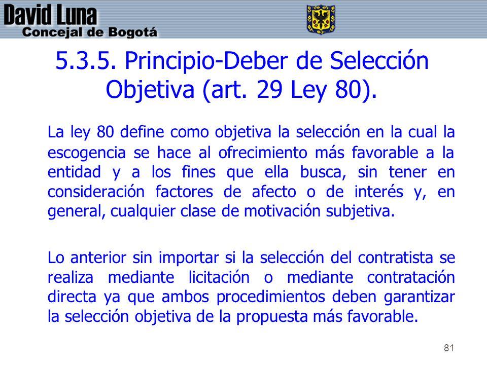 5.3.5. Principio-Deber de Selección Objetiva (art. 29 Ley 80).