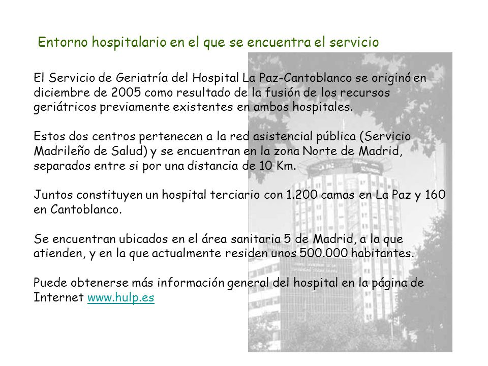 Hospital universitario la paz cantoblanco rea sanitaria 5 de madrid ppt descargar - Hospital de la paz como llegar ...