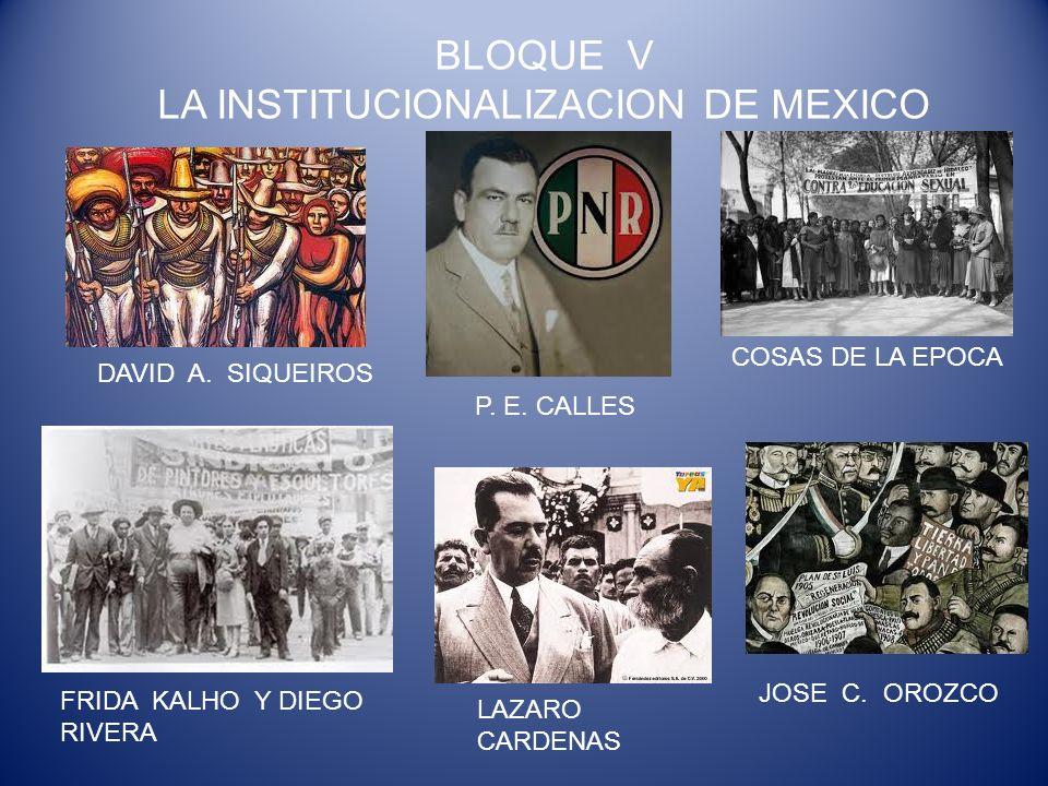 LA INSTITUCIONALIZACION DE MEXICO