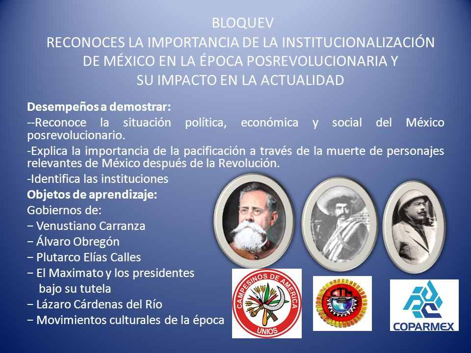 BLOQUEV RECONOCES LA IMPORTANCIA DE LA INSTITUCIONALIZACIÓN DE MÉXICO EN LA ÉPOCA POSREVOLUCIONARIA Y SU IMPACTO EN LA ACTUALIDAD