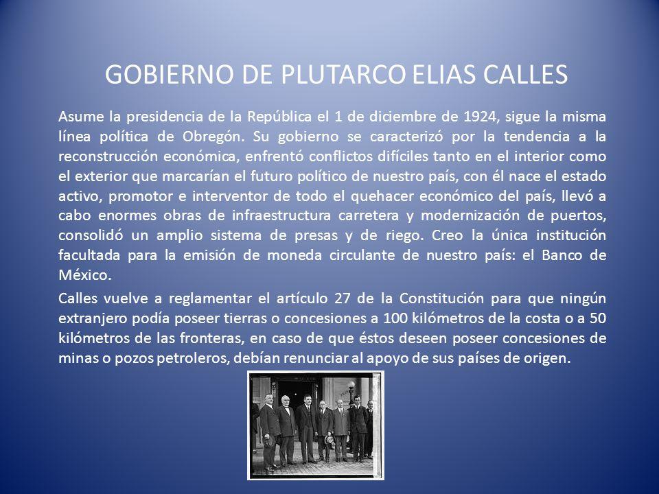 GOBIERNO DE PLUTARCO ELIAS CALLES