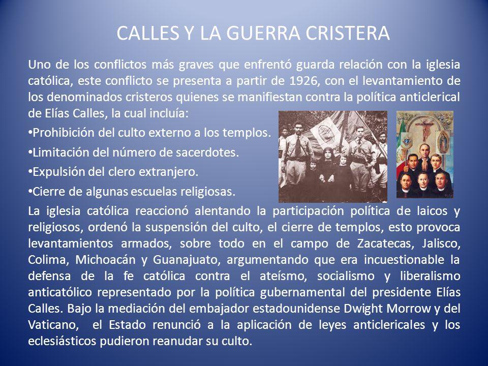 CALLES Y LA GUERRA CRISTERA