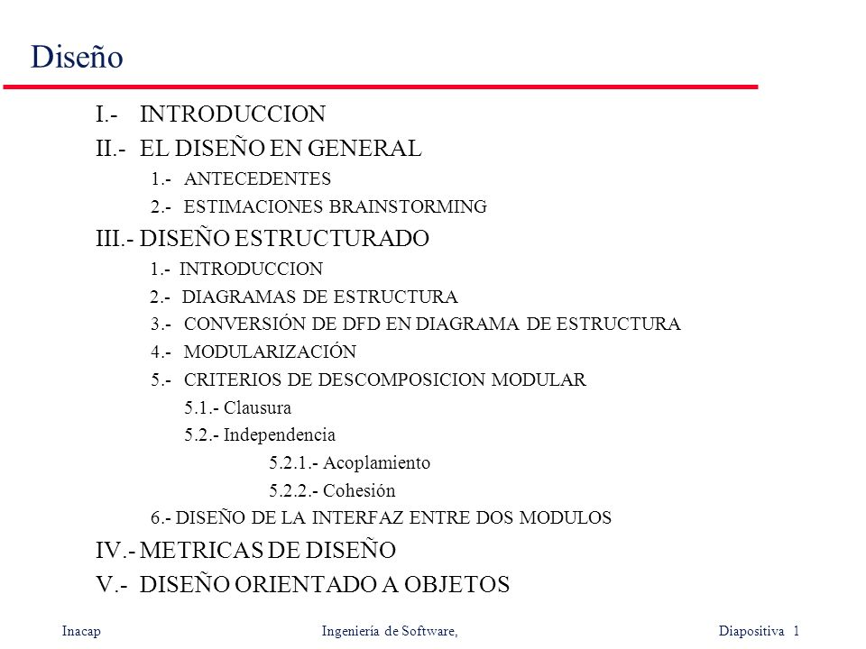 Diseño I.- INTRODUCCION II.- EL DISEÑO EN GENERAL