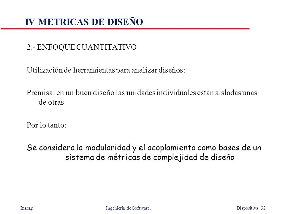 IV METRICAS DE DISEÑO 2.- ENFOQUE CUANTITATIVO