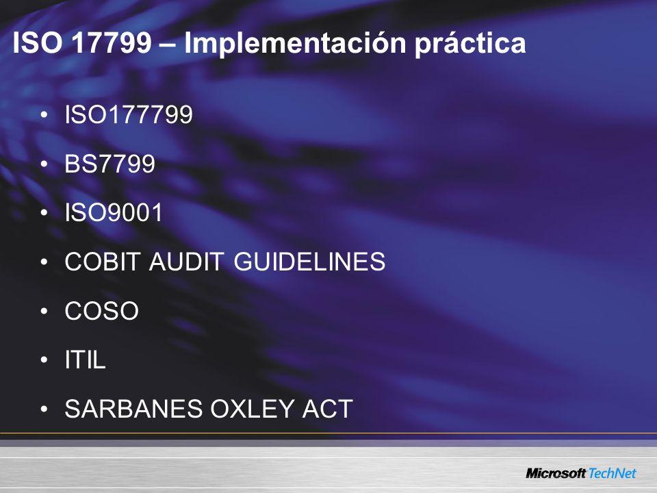 ISO 17799 – Implementación práctica