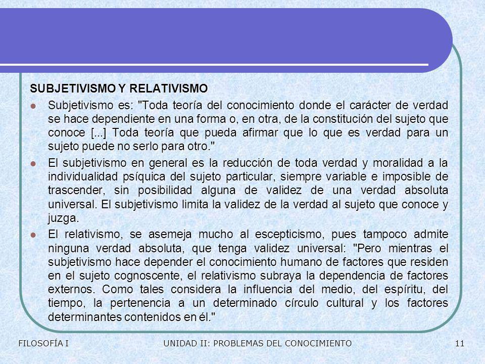 SUBJETIVISMO Y RELATIVISMO