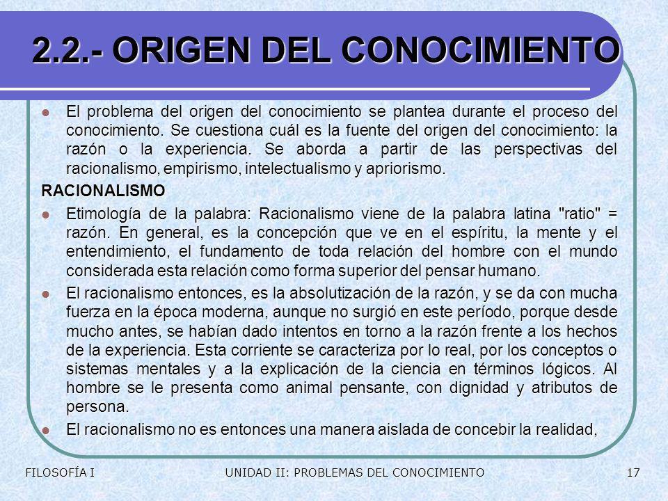 2.2.- ORIGEN DEL CONOCIMIENTO