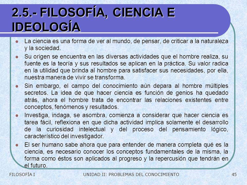 2.5.- FILOSOFÍA, CIENCIA E IDEOLOGÍA
