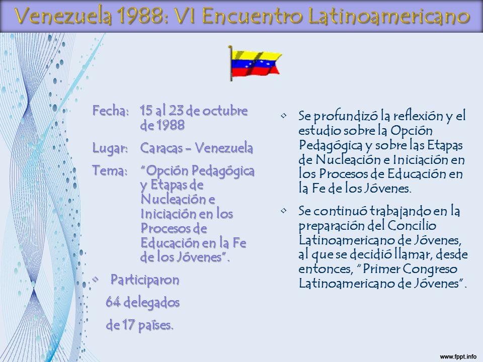 Venezuela 1988: VI Encuentro Latinoamericano