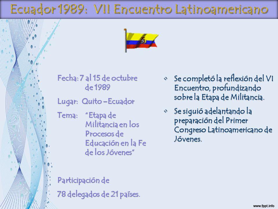 Ecuador 1989: VII Encuentro Latinoamericano