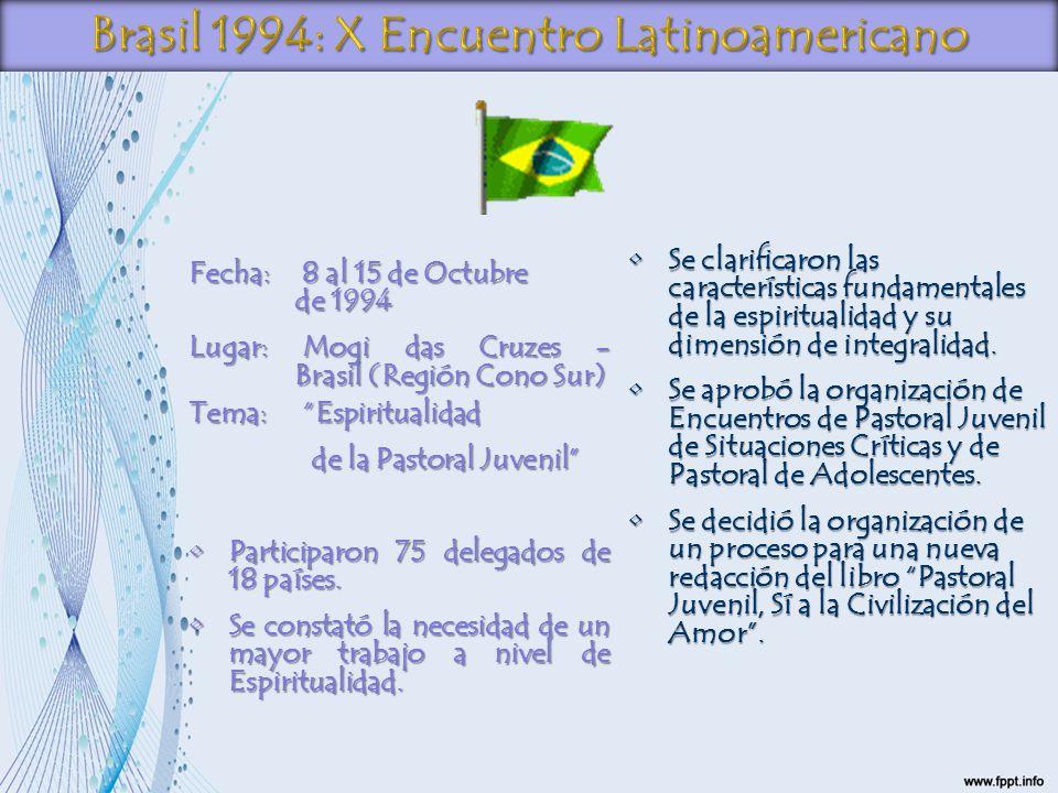 Brasil 1994: X Encuentro Latinoamericano