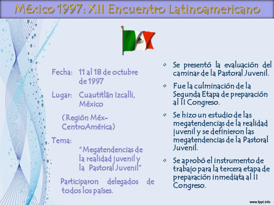 México 1997: XII Encuentro Latinoamericano