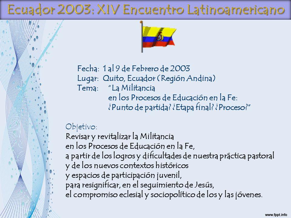 Ecuador 2003: XIV Encuentro Latinoamericano
