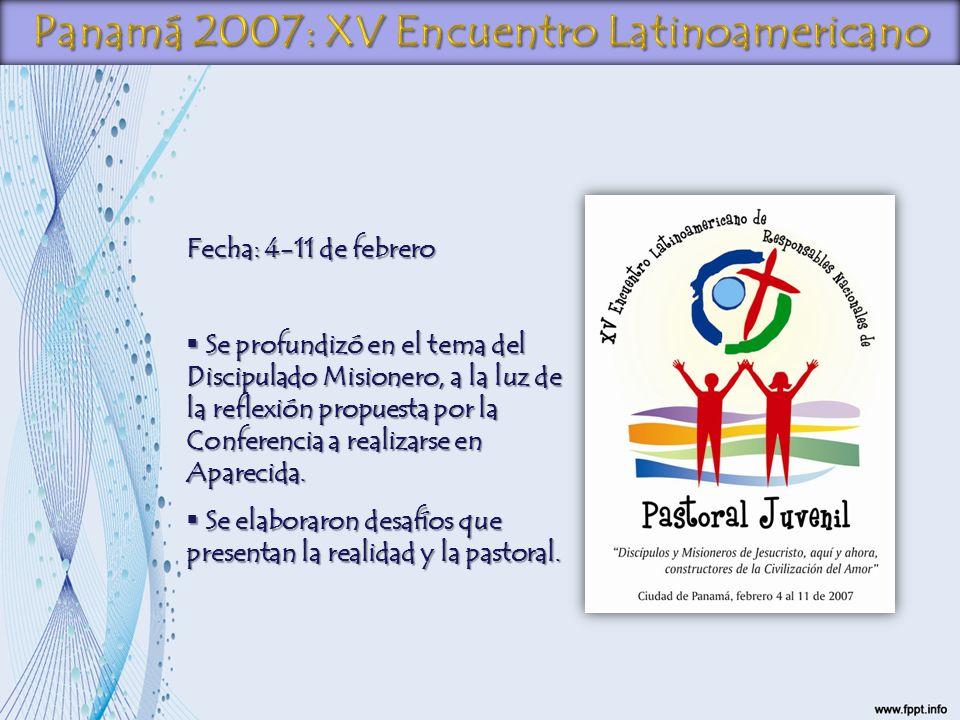 Panamá 2007: XV Encuentro Latinoamericano