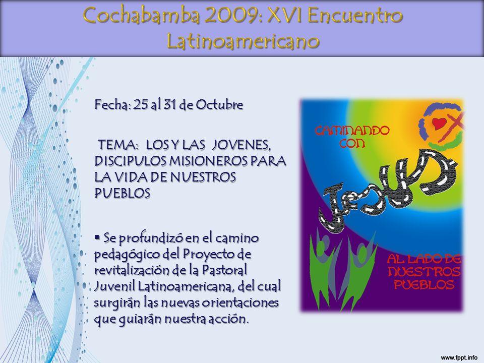 Cochabamba 2009: XVI Encuentro Latinoamericano