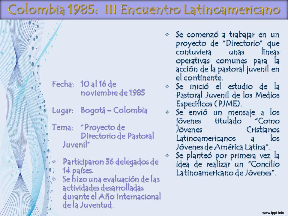 Colombia 1985: III Encuentro Latinoamericano