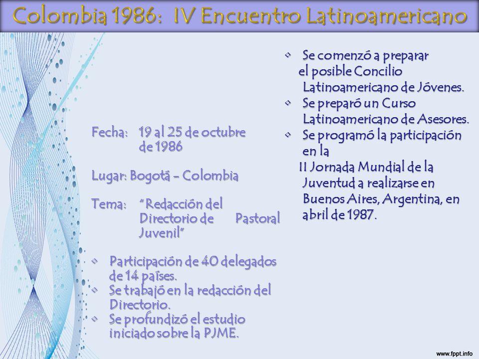 Colombia 1986: IV Encuentro Latinoamericano