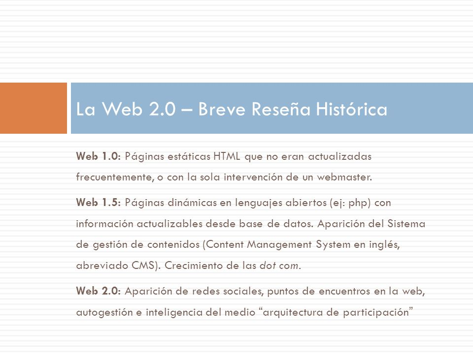 La Web 2.0 – Breve Reseña Histórica