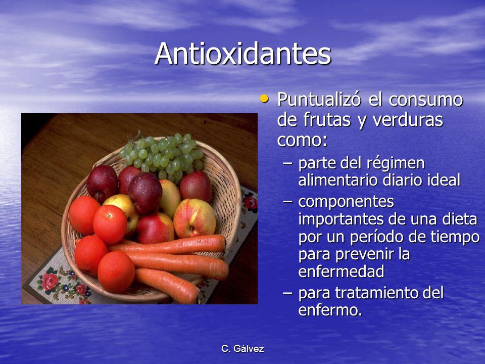 Antioxidantes Puntualizó el consumo de frutas y verduras como: