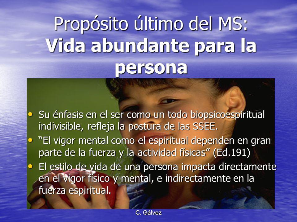 Propósito último del MS: Vida abundante para la persona
