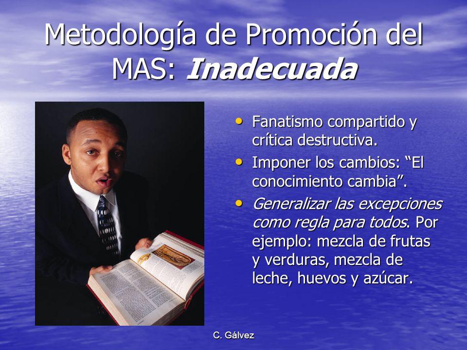 Metodología de Promoción del MAS: Inadecuada