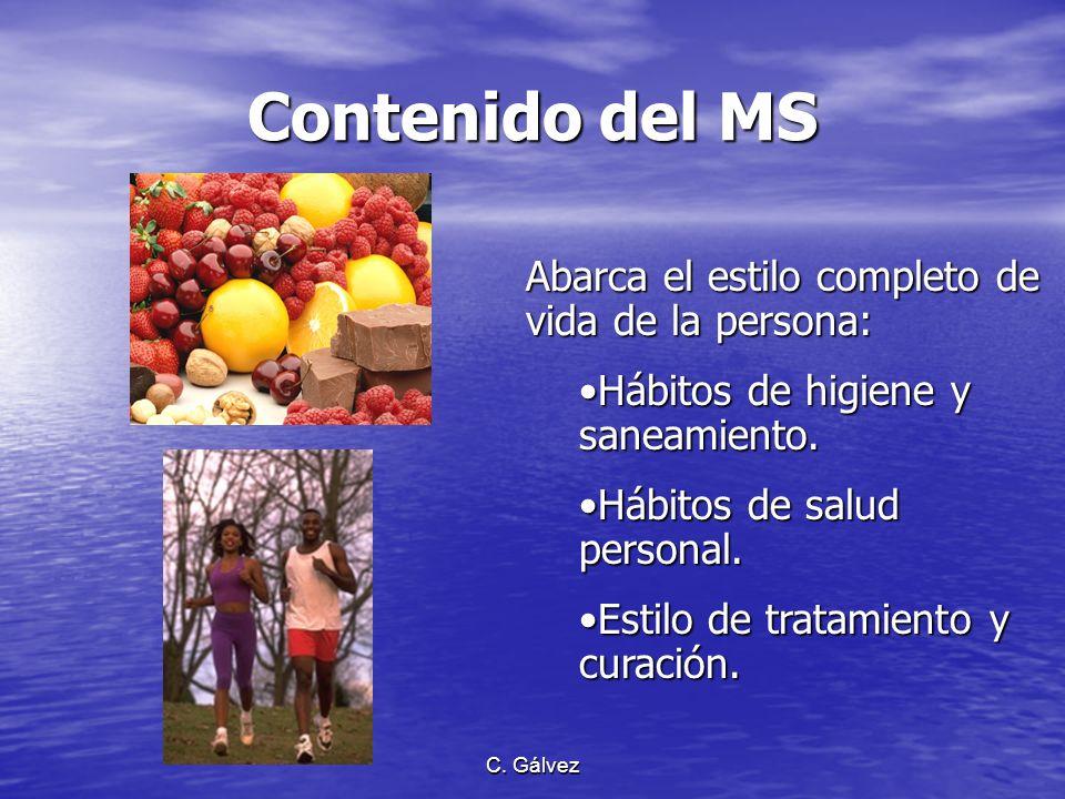 Contenido del MS Abarca el estilo completo de vida de la persona: