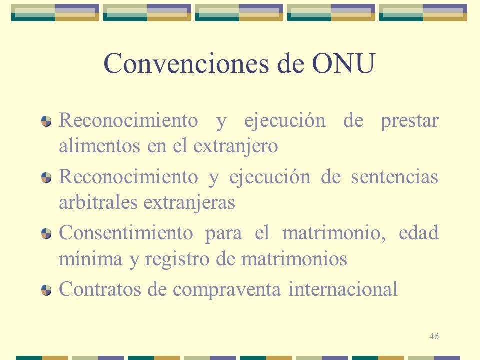 Convenciones de ONU Reconocimiento y ejecución de prestar alimentos en el extranjero.
