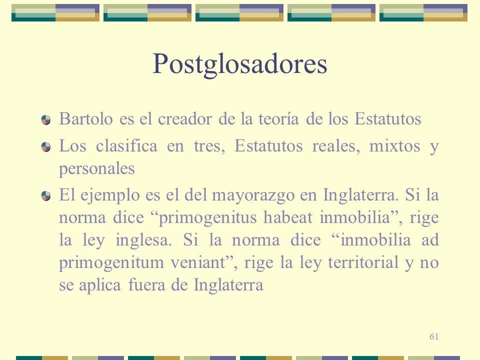 Postglosadores Bartolo es el creador de la teoría de los Estatutos