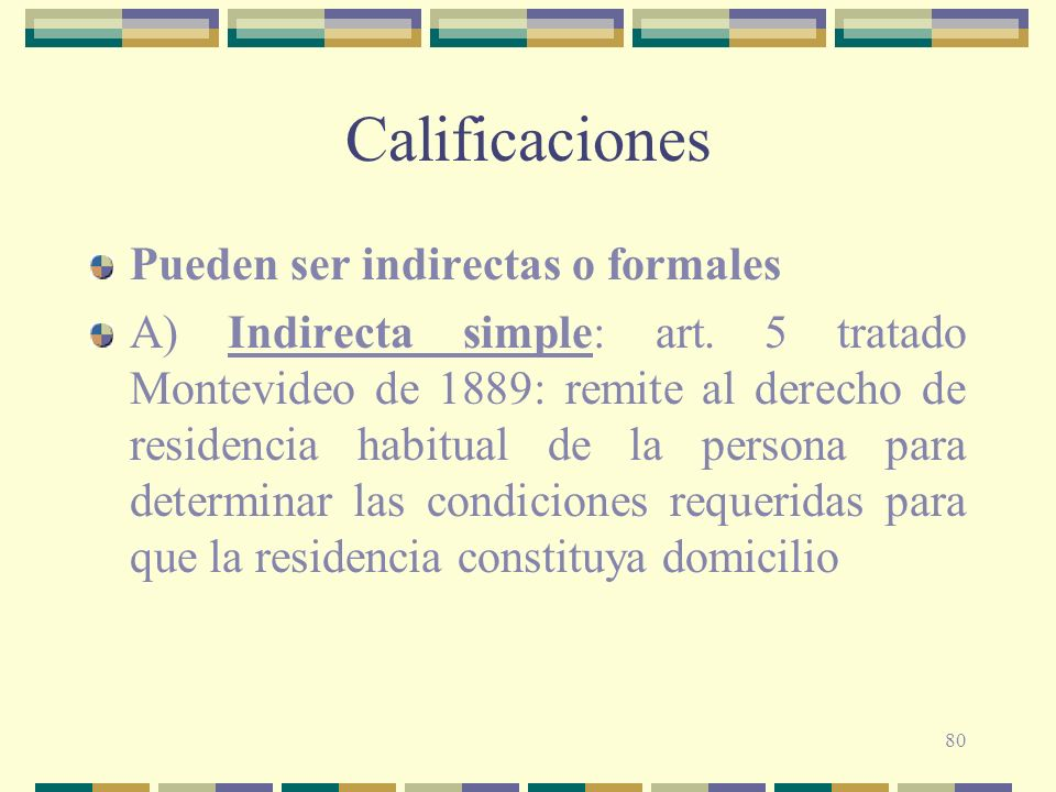 Calificaciones Pueden ser indirectas o formales