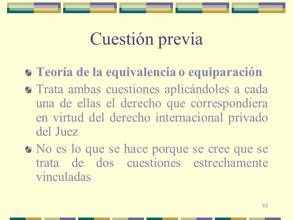 Cuestión previa Teoría de la equivalencia o equiparación