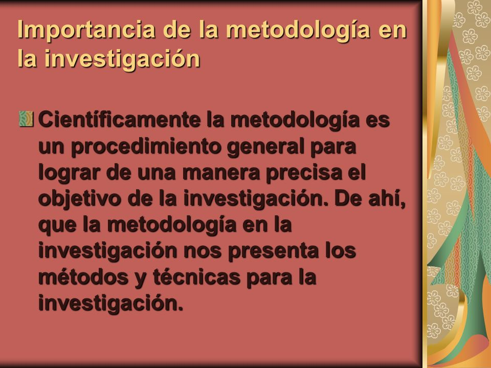 Importancia de la metodología en la investigación
