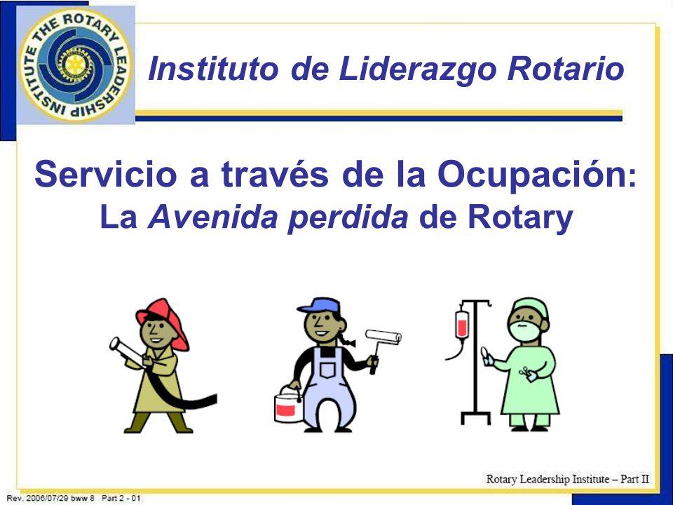 Servicio a través de la Ocupación: La Avenida perdida de Rotary