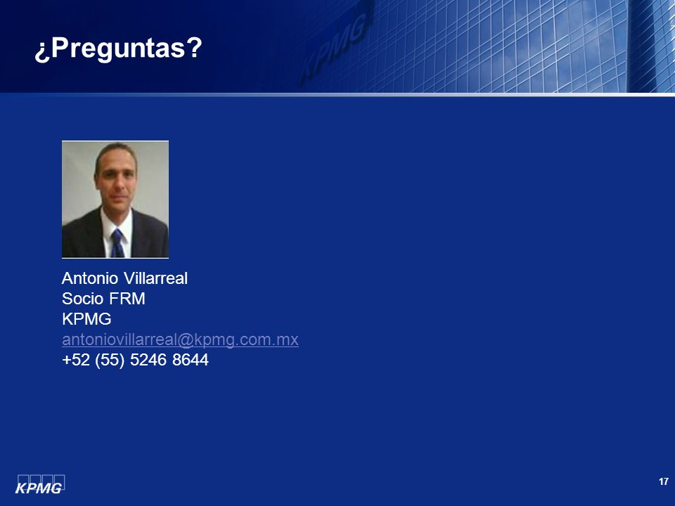 ¿Preguntas Antonio Villarreal Socio FRM KPMG