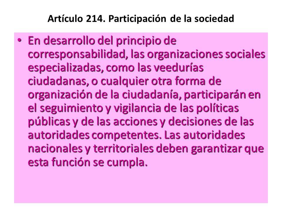 Artículo 214. Participación de la sociedad